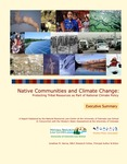 Native Communities and Climate Change: Protecting Tribal Resources as Part of National Climate Policy: Report