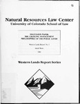 Discussion Paper: The Changing Management Philosophies of the Public Lands