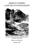 America's Waters: A New Era of Sustainability: Report of the Long's Peak Working Group on National Water Policy